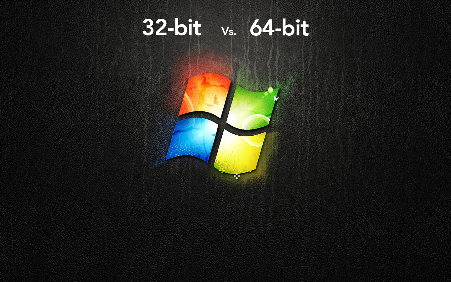 Windows 32bit vs 64bit